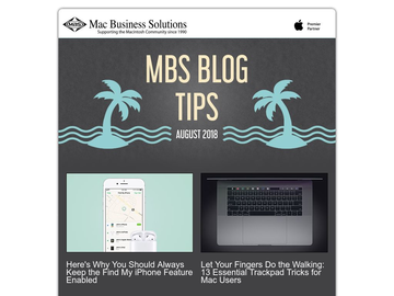MBS Blog Tips - August 2018 Edition